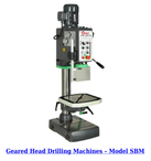 GEARED HEAD DRILLING MACHINE SBM-32F