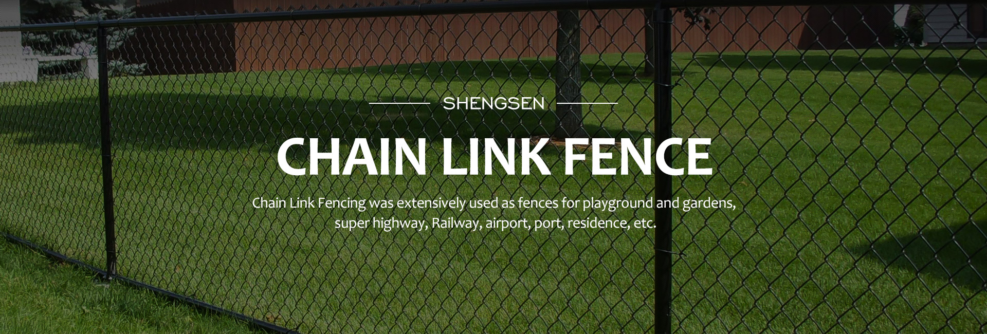ShengSen chain link fence