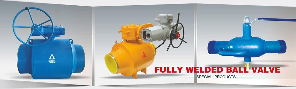 4. fully welded ball valve