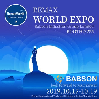 Babson invite you to Zhuhai RemaxWorld Expo