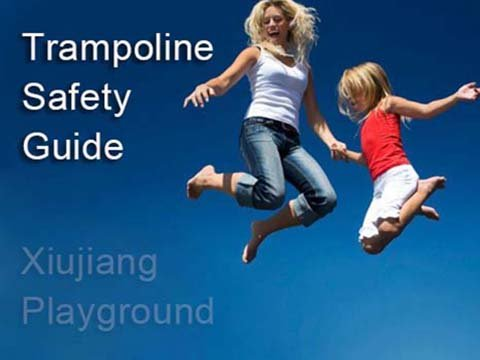 Guide To The Safe Use of Trampolines