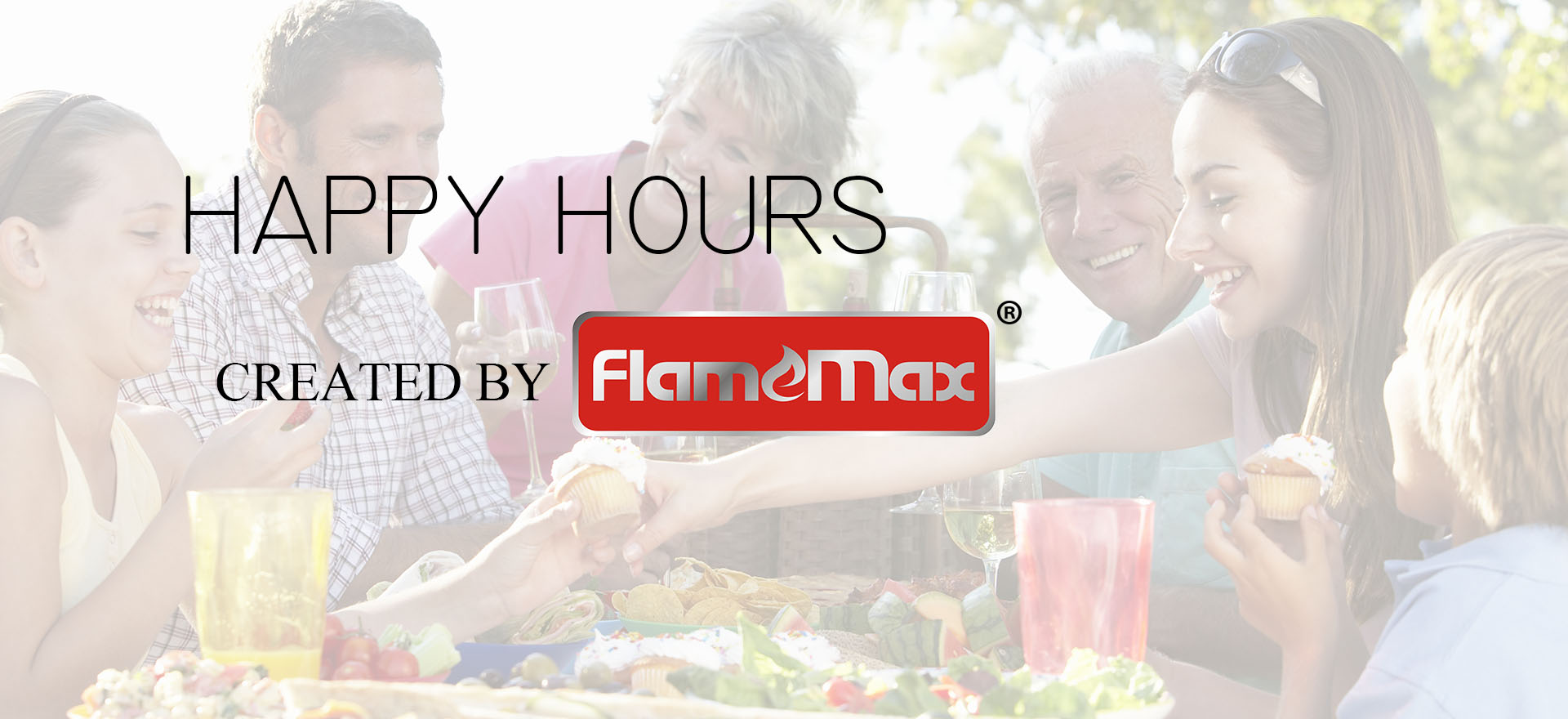 HAPPY HOURS CREATED BY FLAMEMAX