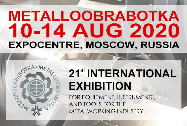 Exhibition News -For Russia METALLOOBRABOTKA 2020
