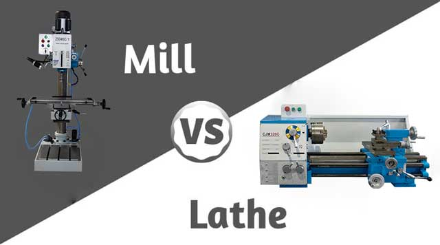 Lathe vs Milling Machine: What's the Difference?