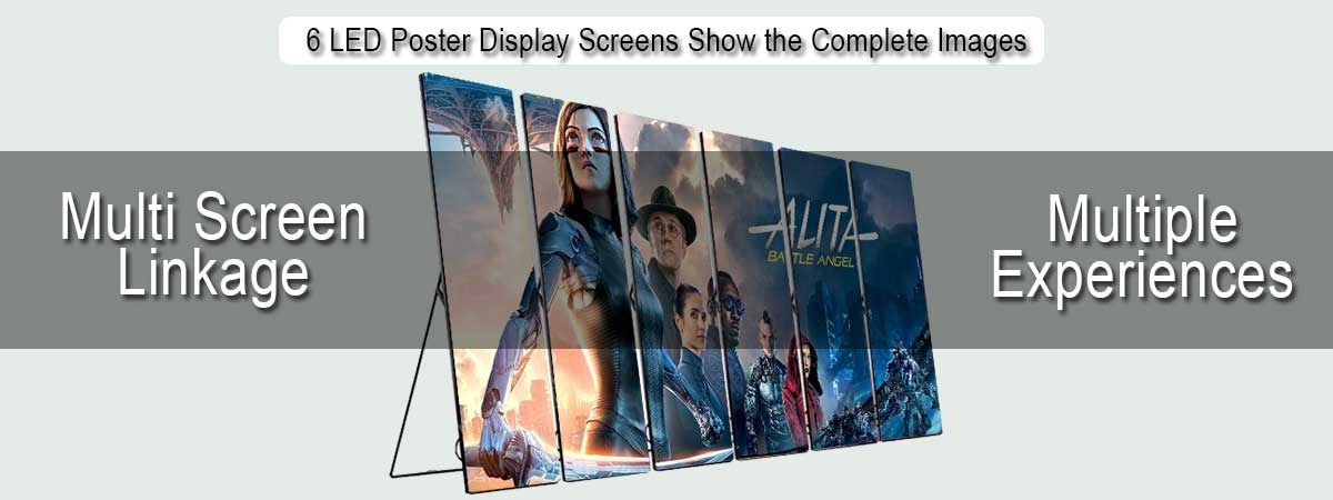 6-LED-Poster-Display-Screens-Show-the-Complete-Image-Simultaneous