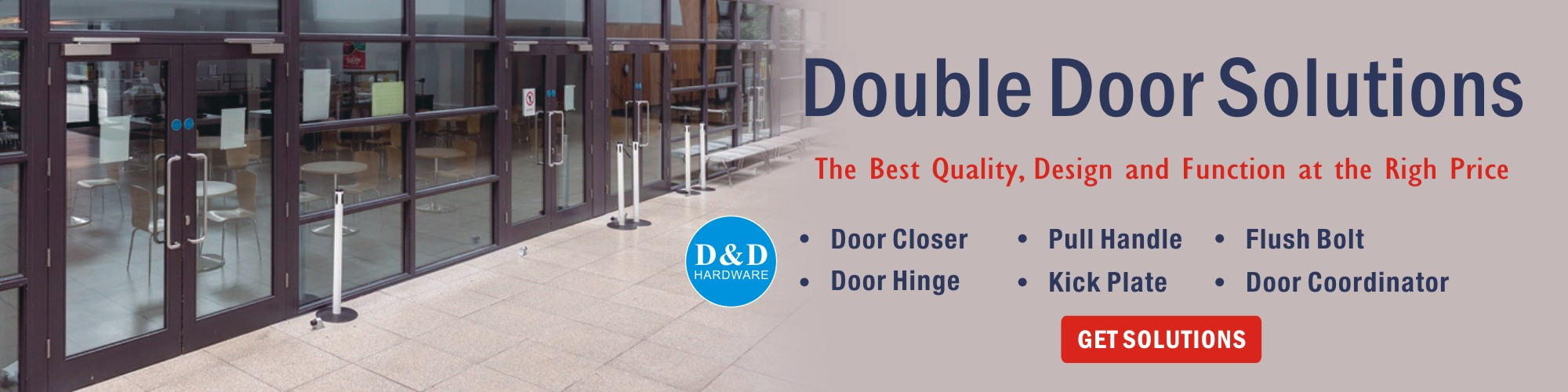 Double door solutions-D&D door Hardware supplier